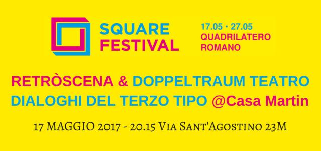 Square Festival - Dialoghi del Terzo Tipo